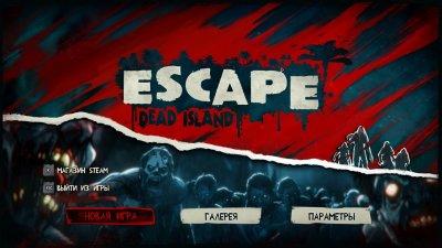 Escape Dead Island скачать торрент